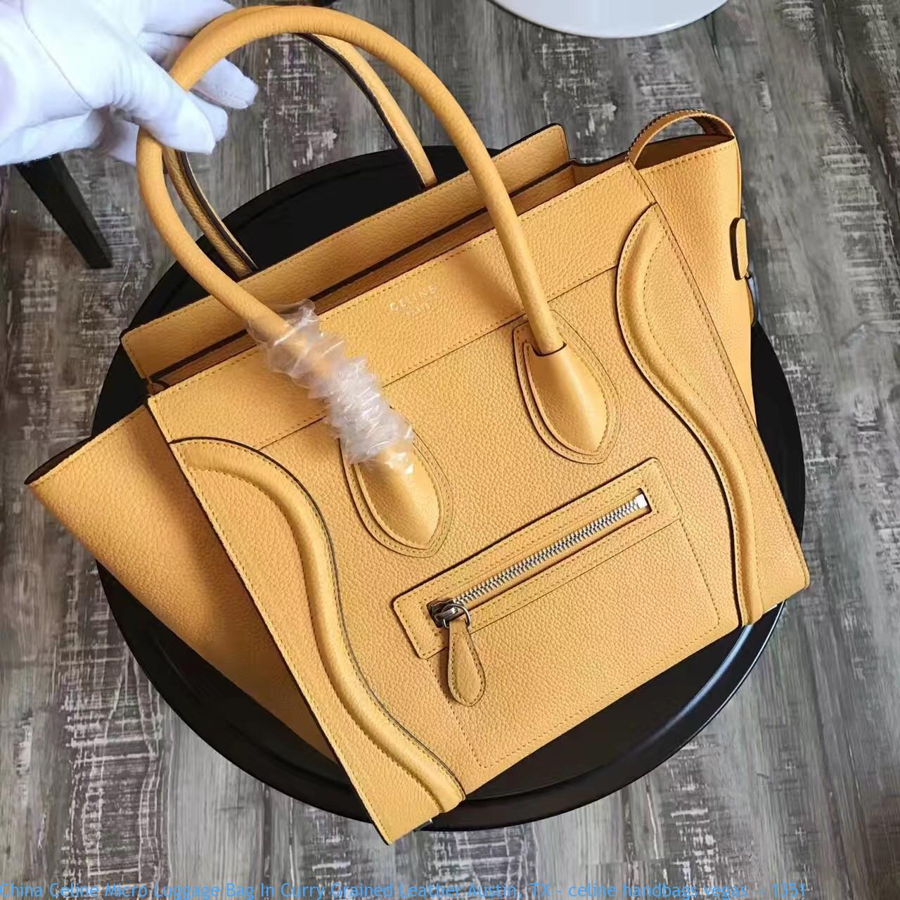 8cd7982130 China Celine Micro Luggage Bag In Curry Grained Leather Austin