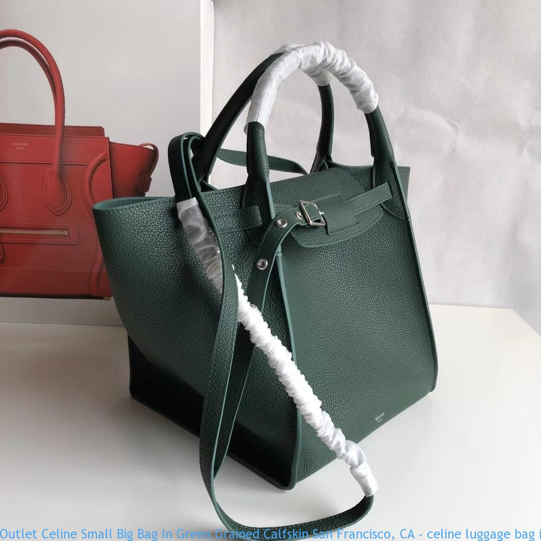 7701bda504fb Outlet Celine Small Big Bag In Green Grained Calfskin San Francisco ...