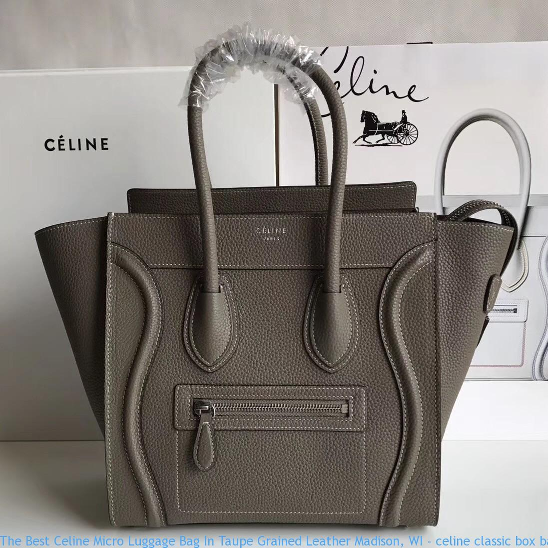 c275cfd02 The Best Celine Micro Luggage Bag In Taupe Grained Leather Madison ...